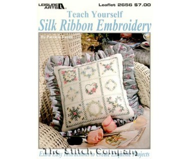 Teach Yourself Silk Ribbon Embroidery