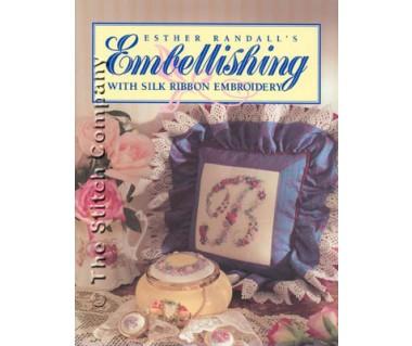 Embellishing Silk Ribbon Embroidery